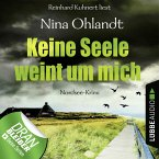 Keine Seele weint um mich / John Benthien Jahreszeiten-Reihe Bd.4 (MP3-Download)