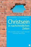 Christsein in nachchristlichen Zeiten (eBook, ePUB)