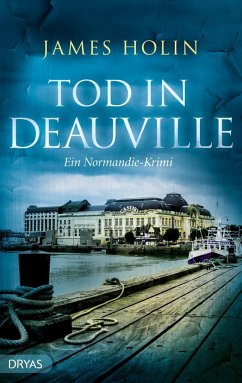 Tod in Deauville - Holin, James