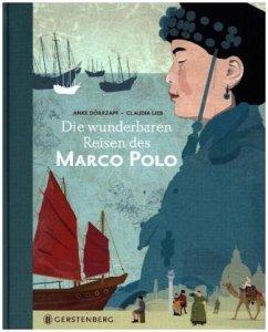 Die wunderbaren Reisen des Marco Polo - Dörrzapf, Anke