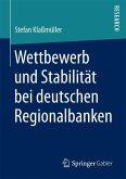 Wettbewerb und Stabilität bei deutschen Regionalbanken