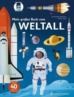Mein großes Buch vom Weltall - Baumann, Anne-Sophie