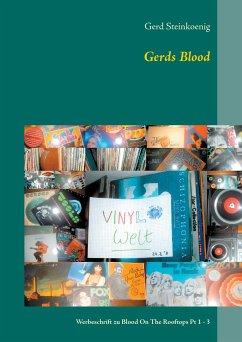 Gerds Blood - Steinkoenig, Gerd