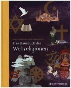 Das Hausbuch der Weltreligionen - Schulz-Reiss, Christine