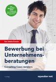 Das Insider-Dossier: Bewerbung bei Unternehmensberatungen (eBook, PDF)