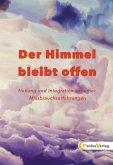 DER HIMMEL BLEIBT OFFEN (eBook, ePUB)