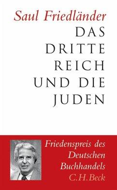 Das Dritte Reich und die Juden (eBook, ePUB) - Friedländer, Saul