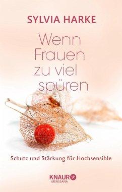 Wenn Frauen zu viel spüren (eBook, ePUB) - Harke, Sylvia