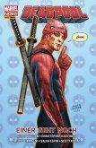 Marvel NOW! PB Deadpool 9 - Einer geht noch (eBook, PDF)