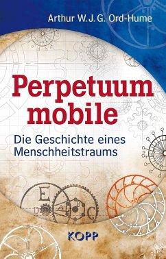 Perpetuum mobile (eBook, ePUB) - Ord-Hume, Arthur W. J. G.