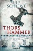 Thors Hammer / Herrscher des Nordens Bd.1 (eBook, ePUB)