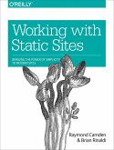 Working with Static Sites (eBook, ePUB)