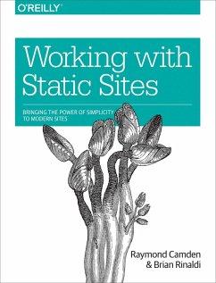 Working with Static Sites (eBook, ePUB) - Camden, Raymond