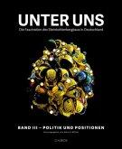 Unter uns - Die Faszination des Steinkohlebergbaus in Deutschland Band III