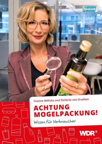 ACHTUNG MOGELPACKUNG! - Willicks, Yvonne; Drathen, Stefanie von