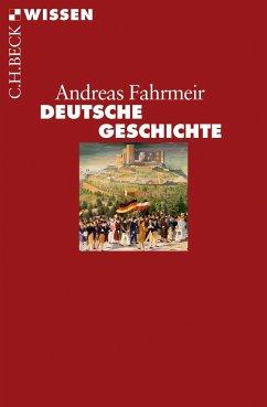 Deutsche Geschichte - Fahrmeir, Andreas