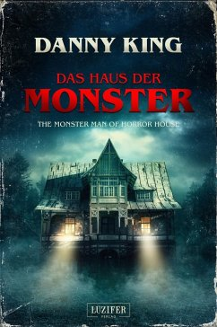 Das Haus der Monster - King, Danny