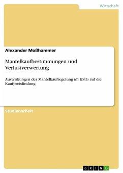 Mantelkaufbestimmungen und Verlustverwertung - Moßhammer, Alexander