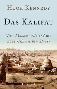 Das Kalifat - Kennedy, Hugh