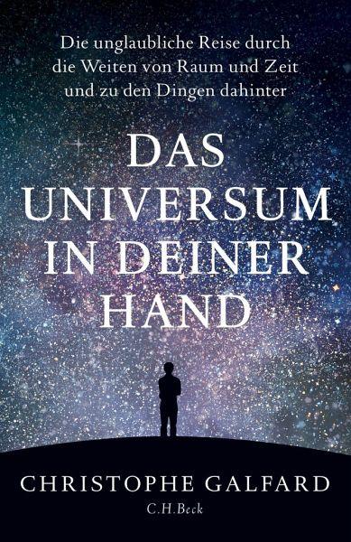 Das Universum in deiner Hand - Galfard, Christophe