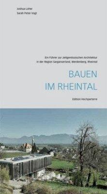 Bauen im Rheintal