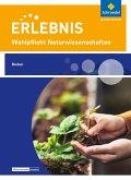 Erlebnis Naturwissenschaften. Wahlpflichtfach: Themenheft Boden. Nordrhein-Westfalen