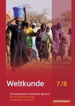 7./8. Schuljahr, Schulbuchtexte in einfacher Sprache für eine Differenzierung im inklusiven Unterricht, m. CD-ROM / Weltkunde, Ausgabe Schleswig-Holstein Gemeinschaftsschulen (2016)