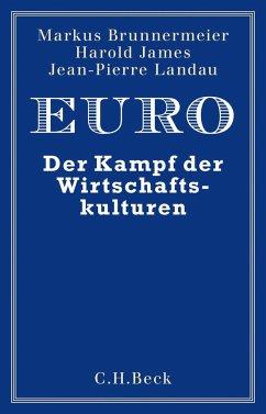 Euro - Brunnermeier, Markus K.; James, Harold; Landau, Jean-Pierre