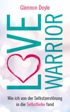 Love Warrior - Melton, Glennon Doyle