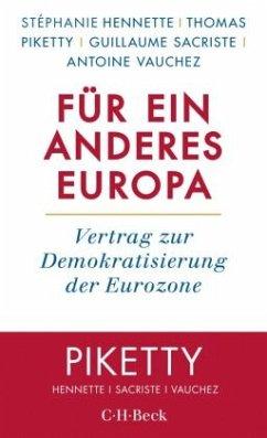 Für ein anderes Europa - Piketty, Thomas; Hennette, Stéphanie; Sacriste, Guillaume
