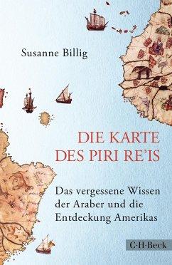 Die Karte des Piri Re'is - Billig, Susanne