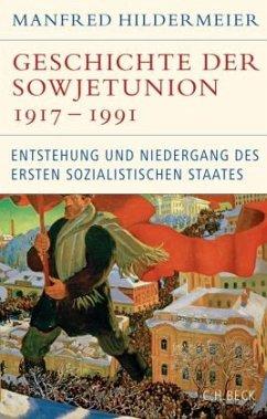 Geschichte der Sowjetunion 1917-1991 - Hildermeier, Manfred