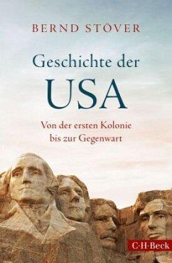 Geschichte der USA - Stöver, Bernd
