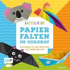 Bastel-Kids - Papierfalten im Quadrat - Precht, Thade