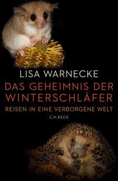 Das Geheimnis der Winterschläfer - Warnecke, Lisa