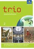 Schulbuchtexte in einfacher Sprache für eine Differenzierung im inklusiven Unterricht, m. CD-ROM / Trio Gesellschaftslehre, Ausgabe 2014 für Hessen .2