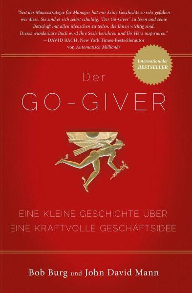 Der GO Giver! - Burgh, Bob; Mann, John David