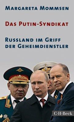 Das Putin-Syndikat - Mommsen, Margareta