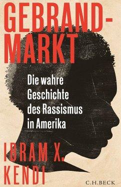 Gebrandmarkt - Kendi, Ibram X.