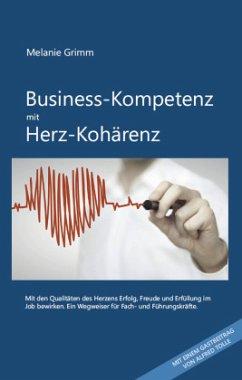 Business-Kompetenz mit Herz-Kohärenz