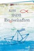 Kleine Segens-Bo(o)tschaften