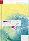 Mathematik IV HAK inkl. Übungs-CD-ROM - Erklärungen, Aufgaben, Lösungen, Formeln