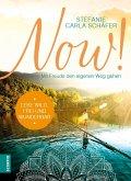 Lebe wild, frei und wunderbar / Now! Bd.3