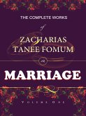 The Complete Works of Zacharias Tanee Fomum on Marriage (eBook, ePUB)