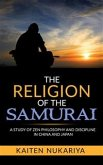 The Religion of the Samurai (eBook, ePUB)