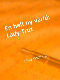 Lady Trut (eBook, ePUB)