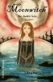 Moonwitch- Die dunkle Seite (eBook, ePUB)