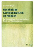 Nachhaltige Kommunalpolitik ist möglich (eBook, PDF)