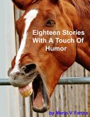Eighteen Stories With A Touch Of Humor (eBook, ePUB)