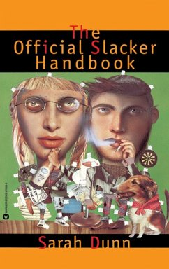 Official Slacker Handbook (eBook, ePUB) - Dunn, Sarah